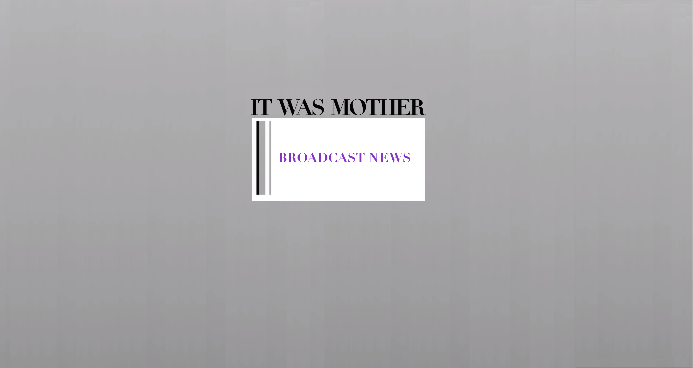 It Was It